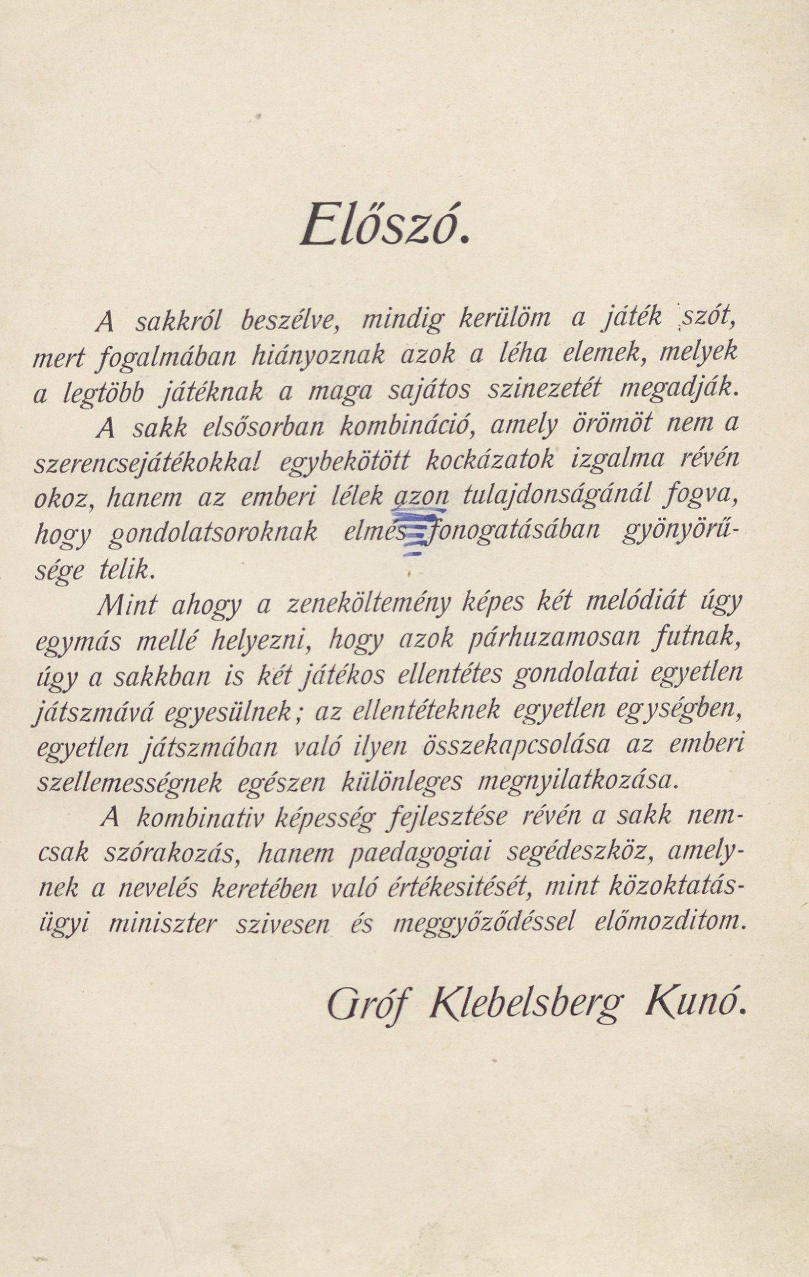 Klebelsberg Kuno: Előszó. In. A Győri Sakk-Kongresszus, Nemzetközi Mesterverseny és Főtorna, 1924. Győr. Győri Sakkör, 1925.
